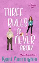 Three Rules I'd Never Break [Pdf/ePub] eBook