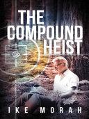The Compound Heist [Pdf/ePub] eBook