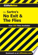 CliffsNotes on Sartre s No Exit   The Flies