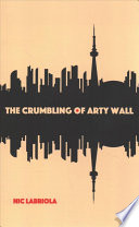 The Crumbling of Arty Wall
