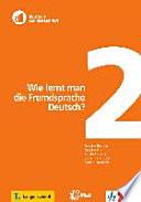 Öffnen Sie das Medium Wie lernt man die Fremdsprache Deutsch? von Ballweg, Sandra im Bibliothekskatalog
