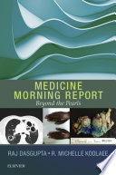Medicine Morning Report  Beyond the Pearls E Book