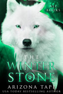 The Winter Stone: The Complete My Winter Wolf Series Pdf
