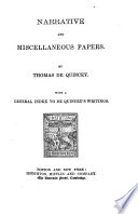 The Works of Thomas De Quincey  Narrative and miscellaneous papers