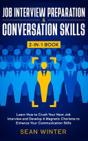 Job Interview Preparation and Conversation Skills 2 in 1 Book