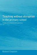 Teaching without Disruption in the Primary School: A Model ...
