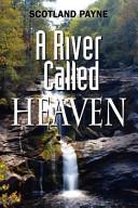 A River Called Heaven Book PDF