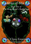 Mysteries of Mer Isle: Book Two of the Stone Keeper's Realm Saga