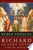 Richard Of Saint Victor On The Trinity