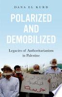 Polarized and Demobilized Book PDF