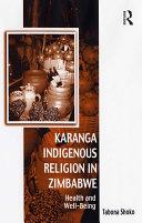 Karanga Indigenous Religion in Zimbabwe