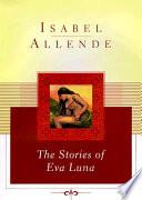"""""""The Stories of Eva Luna"""" by Isabel Allende, Margaret Sayers Peden"""