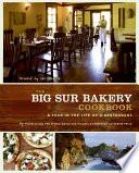 The Big Sur Bakery Cookbook Book