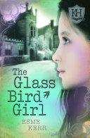 The Glass Bird Girl