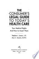 The Consumer's Legal Guide to Today's Health Care