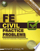 FE Civil Practice Problems for the Civil Fundamentals of Engineering Exam
