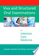 Viva And Structured Oral Examinations In Intensive Care Medicine
