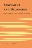 Movement and Belonging