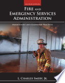 Fire And Emergency Services Administration Management And Leadership Practices Book PDF