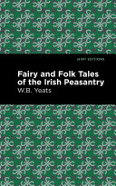 Fairy and Folk Tales of the Irish Peasantry Pdf/ePub eBook
