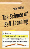 The Science of Self Learning
