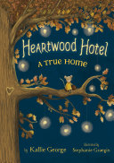Heartwood Hotel Book 1: A True Home [Pdf/ePub] eBook