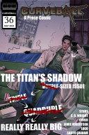 Curveball Issue 36: The Titan's Shadow