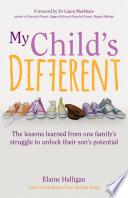 My Child s Different