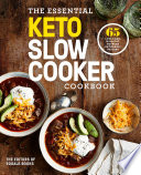 The Essential Keto Slow Cooker Cookbook Book PDF