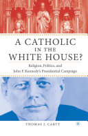 A Catholic in the White House?