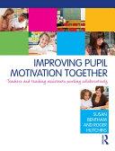 Improving Pupil Motivation Together Pdf/ePub eBook