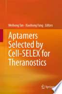 Aptamers Selected by Cell SELEX for Theranostics Book