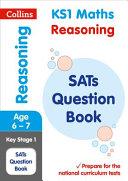 KS1 Mathematics - Reasoning SATs Question Book