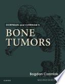 Dorfman and Czerniak's Bone Tumors E-Book
