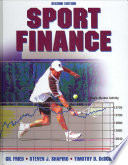 """Sport Finance"" by Gil Fried, Steven J. Shapiro, Timothy D. DeSchriver"