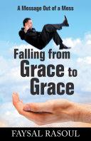 Falling from Grace to Grace [Pdf/ePub] eBook