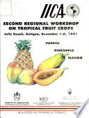 Second Regional Workshop on Tropical Fruit Crops
