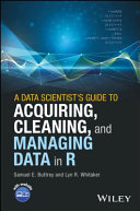 Pdf A Data Scientist's Guide to Acquiring, Cleaning, and Managing Data in R