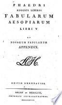 Phaedri Augusti Liberti Fabularum Aesopiarum Libri V