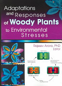 Adaptations and Responses of Woody Plants to Environmental Stresses ebook