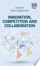 Innovation  Competition and Collaboration