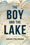 The Boy and the Lake Book
