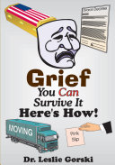 Grief You Can Survive It-Here's How! Book