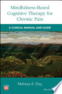 Mindfulness Based Cognitive Therapy for Chronic Pain