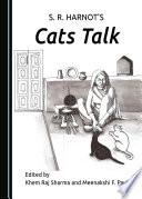 S  R  Harnot   s Cats Talk