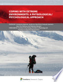 Coping With Extreme Environments  A Physiological Psychological Approach