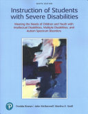 Instruction of Students with Severe Disabilities Plus Enhanced Pearson EText    Access Card Package