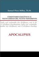 Comentario exegetico al texto griego del Nuevo Testamento / Exegetical Commentary To The Greek New Testament Text