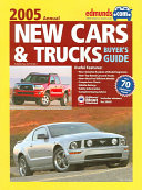 Edmunds.com New Car & Trucks Buyers Guide 2005 Annual
