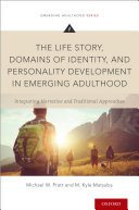The Life Story  Domains of Identity  and Personality Development in Emerging Adulthood